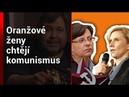 Oranžové ženy chtějí komunismus