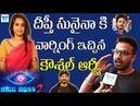Kaushal Army Warning To Deepthi Sunaina Bigg Boss 2 Telugu Public Talk On Nani BiggBoss2 Myra