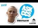 ASK I BRANDON WESTGATE !!!