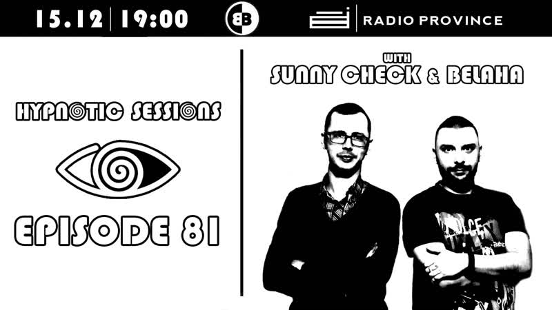 Sunny CHECK Belaha - Hypnotic Sessions Ep. 81