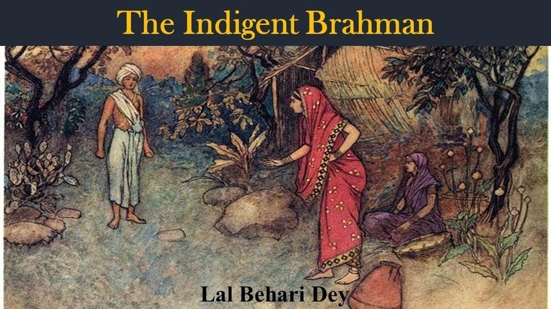 Learn English Through Story - The Indigent Brahman by Lal Behari Dey