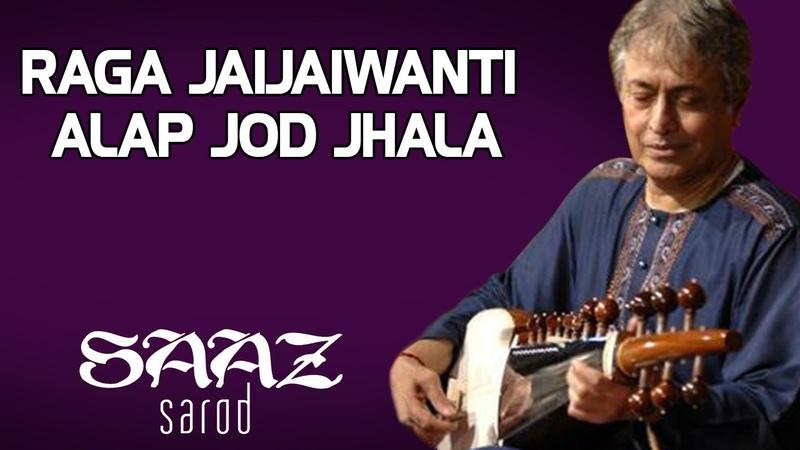Raga Jaijaiwanti Alap jod jhala Amjad Ali Khan Album Saaz Sarod