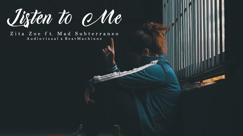 Zita Zoe ft. Mad Subterraneo - Listen to me [Beat x Utopiko]