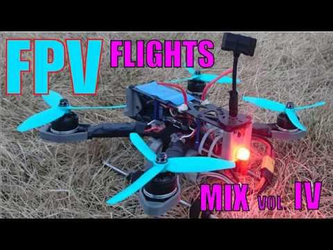 FPV Flights (mix) .Drones,hawks, quads, ATV