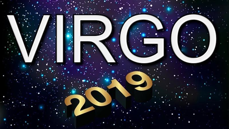 VIRGO 2019 TODO PARA EL AÑO ENTRANTE PREDICCIONES 2019