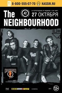 The Neighbourhood - 27 октября - А2