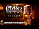Oldies Greatest Hits 50's 60's 50s and 60s Oldies Playlist