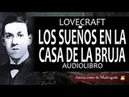 Los sueños en la casa de la bruja Lovecraft Audiolibro reeditado