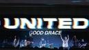 Hillsong UNITED - Good Grace (Live) TCBM