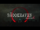 The Brookhaven Experiment Launch Trailer