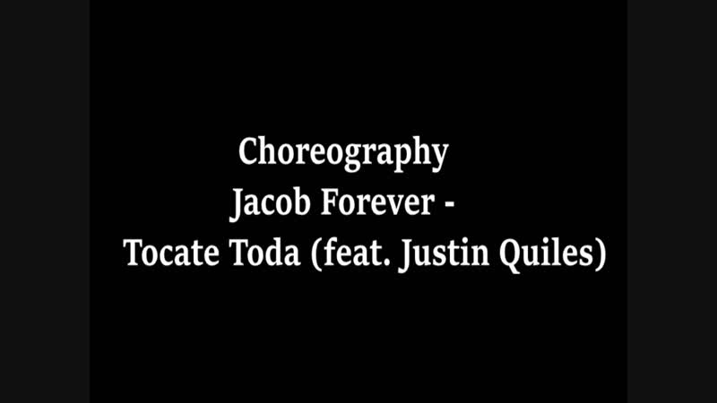 REGGAETON Choreography Jacob Forever - Tocate Toda
