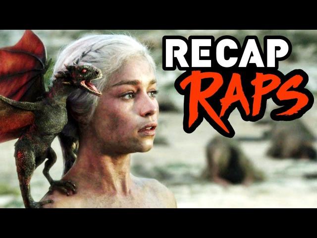 Game of Thrones Seasons 1-6 Recap Rap
