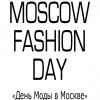 MOSCOW FASHION DAY - День Моды в Москве