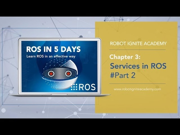 [ROS Tutorials] Chapter 3 ROS Services Part 2