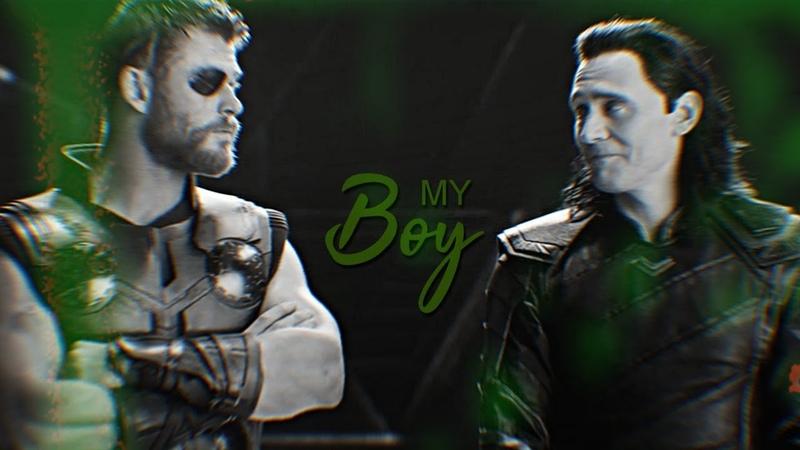 Loki Thor || MY BOY