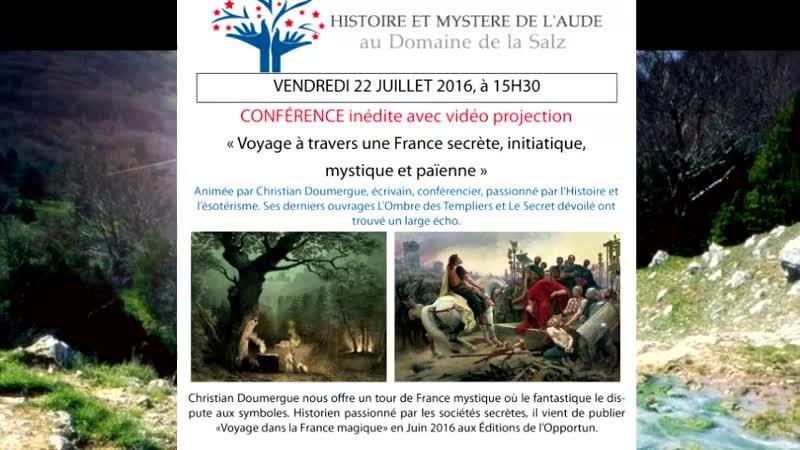 Conférences à la Salz Juillet 2016 Kamina Brochka Charly Samson Christian Doumergue Frédéric Mariez