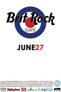 Brit Rock Cafe - 27 июня - MOD