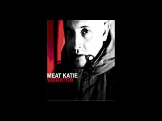 Meat Katie with Elite Force / Nutron