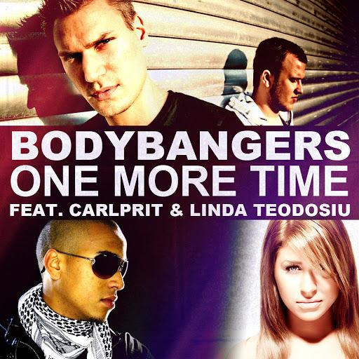 Bodybangers альбом One More Time (feat. Carlprit & Linda Teodosiu)