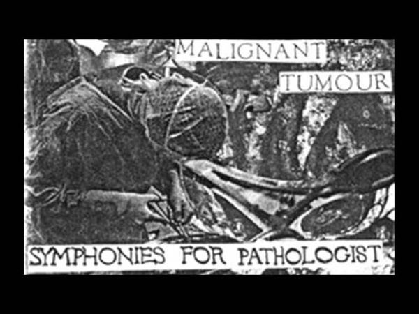 Malignant Tumour - Symphonies for Pathologist - Demo (1994)
