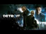 [Стрим] Detroit: Become Human