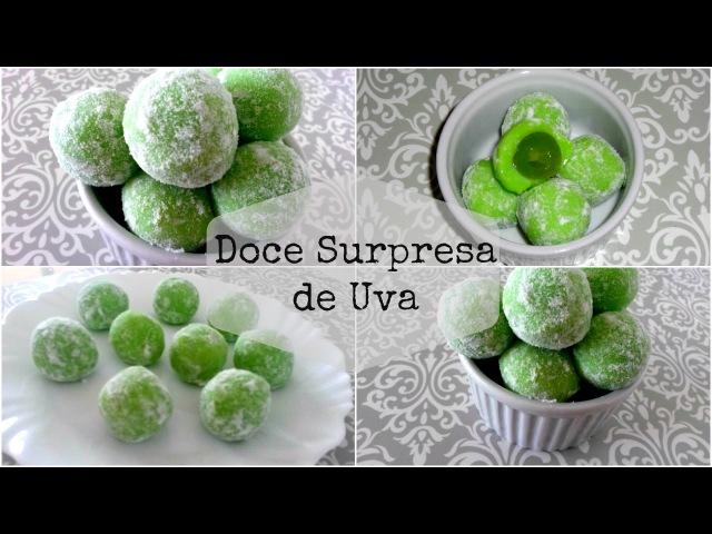 DOCE SURPRESA DE UVA MARAVILHOSO