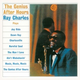 Ray Charles альбом The Genius After Hours (Remastered)