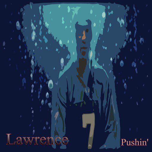 Lawrence альбом Pushin'