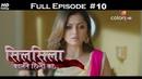 Silsila Badalte Rishton Ka 15th June 2018 सिलसिला बदलते रिश्तों का Full Episode