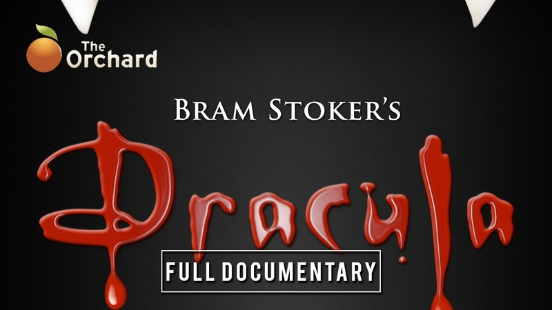 Bram Stoker's Dracula A Documentary FULL DOCUMENTARY