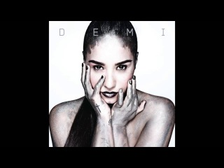 Demi Lovato - DEMI - Track 10 - Something That We're Not