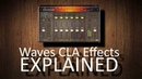 Waves CLA Effects EXPLAINED