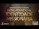 ADM AO VIVO - CONGRESSO GERAL DE MISSÕES - 22 DE SETEMBRO DE 2018