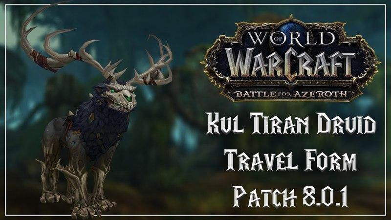 Kul Tiran Druid Travel Form - Battle for Azeroth Beta