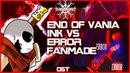[Underverse] End Of Vania: Ink Sans VS Error Battle Theme [Fanmade]