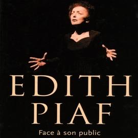 Édith Piaf альбом Face À Son Public