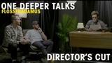 Flosstradamus Interview One Deeper Talks (Director's Cut)