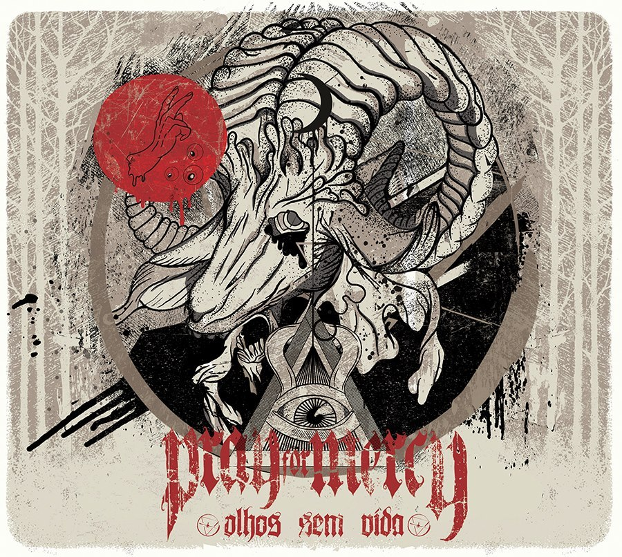 Pray For Mercy - Olhos Sem Vida (2012)