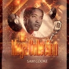 Sam Cooke альбом The Mega Collection