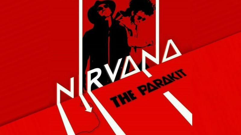 The Parakit - Nirvana (Lyrics)