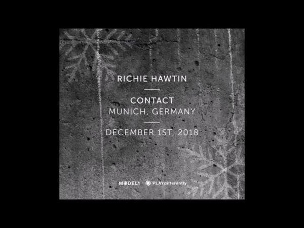 Richie Hawtin - CONTACT - Munich, Germany 01.12.2018