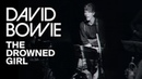 David Bowie - The Drowned Girl (Official Video)