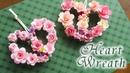 紙で作るハートのフラワーリースの作り方 【バレンタイン】- DIY Valentines Heart Wreath