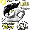 Coffin Wheels,Чумахо ДРЮ,Robot Monsta 6.09Цоколь