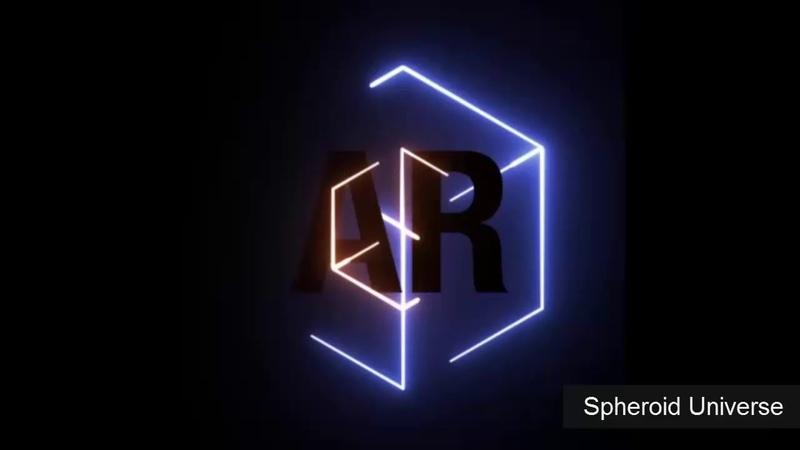 Spheroid Universe - Дополненая Реальность ( AR/VR ) для Бизнеса, Рекламы и Развлечений