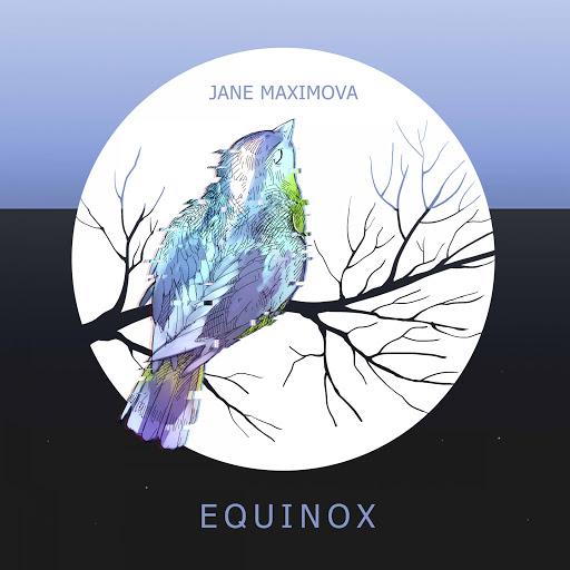 Jane Maximova альбом Equinox