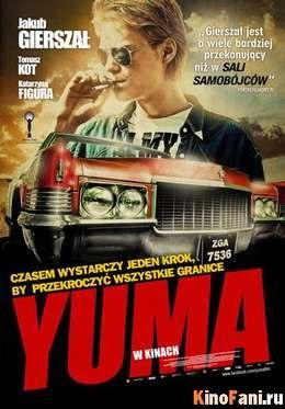 Юма / Yuma смотреть