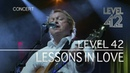 Level 42 - Lessons In Love (Live in Holland 2009) OFFICIAL