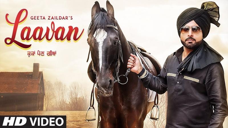 Laavan Geeta Zaildar (Full Song) Desi Crew | Sardaar Films | Hammy Kahlon | Latest Punjabi Songs
