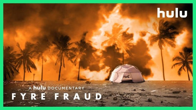 FYRE FRAUD Official Trailer • A Hulu Original Documentary